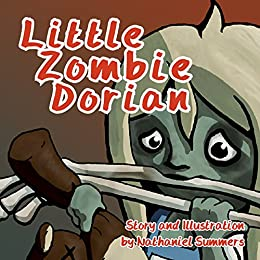 Little Zombie Dorian by [Summers, Nathaniel]