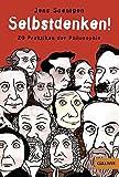 Selbstdenken!: 20 Praktiken der Philosophie (Gulliver)