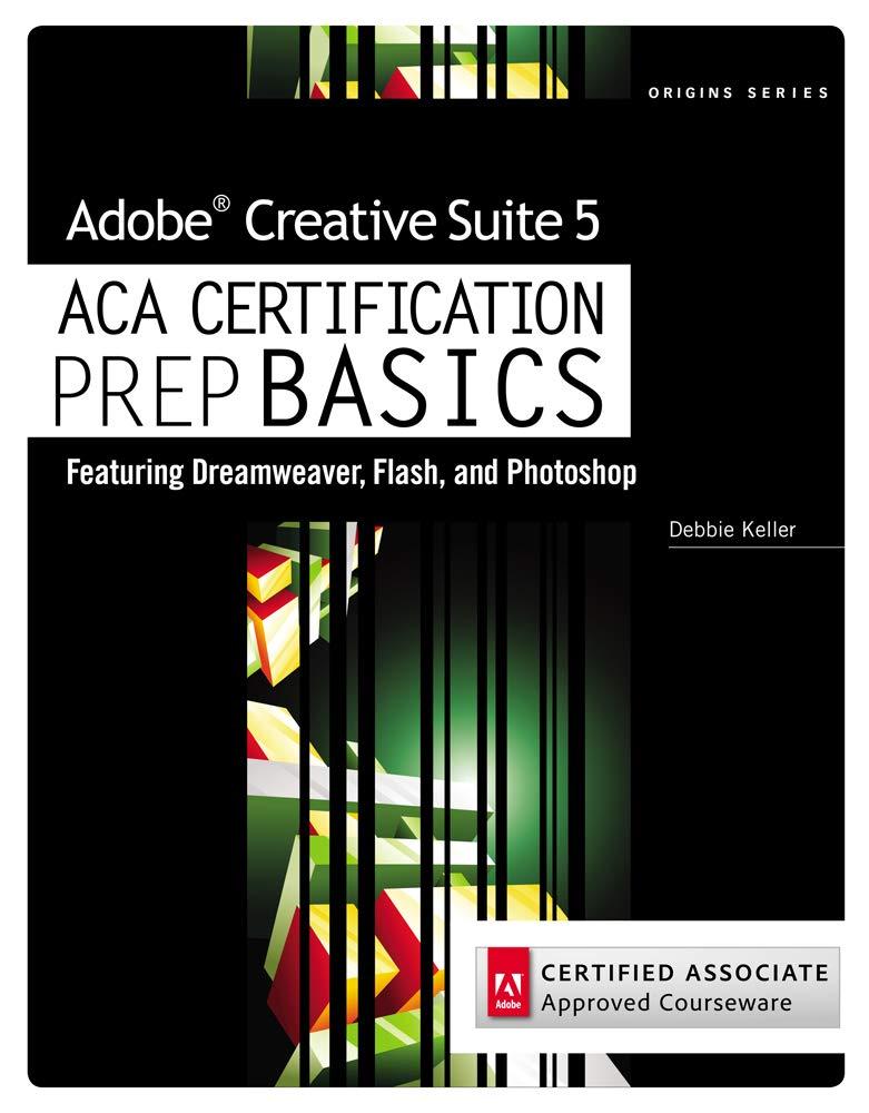 Adobe Creative Suite 5 ACA Certification