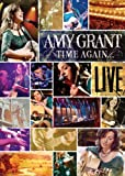 Time Again...Amy Grant Live
