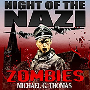 Night of the Nazi Zombies Audiobook