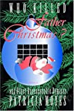 Who Killed Father Christmas?, Patricia Moyes, 1885941099
