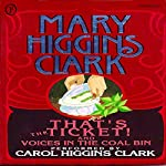 That's the Ticket! and Voices in the Coal Bin: 2 Short Stories | Mary Higgins Clark