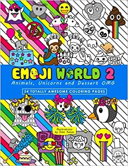 Amazon Emoji World 2 Coloring Book Animals Unicorns And Dessert OMG Volume 9781540505866 Dani Kates Books