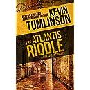The Atlantis Riddle: A Dan Kotler Archaeological Thriller