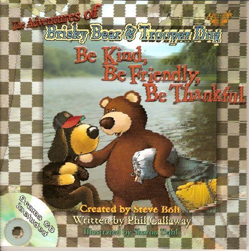 Download The Adventures of Brisky Bear & Trooper Dog - Be Kind, Be Friendly, Be Thankful (with Drama CD) PDF