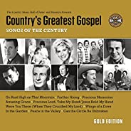 Country's Greatest Gospel Songs of the Century - Gold Edi