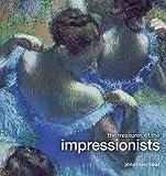 The Treasures of the Impressionists, Jon Kear, 0233002340