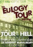 Eulogy Tour DVD Series 1: Tour Is Hell