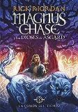 la espada del tiempo magnus chase y los dioses de asgard 1 spanish edition