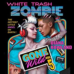 White Trash Zombie Gone Wild
