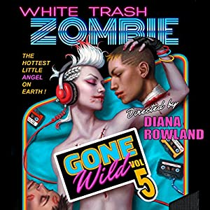 White Trash Zombie Gone Wild Audiobook