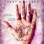 Halfway Dead: Halfway Witchy Book 1 | Terry Maggert