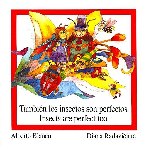 Tambien los Insectos son perfectos/ Insects are Perfect Too (Reloj De Versos/Time Piece of Verses) (Spanish Edition) (Spanish and English Edition) by Centro De Informacion Y Desarollo