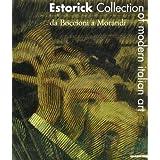 Estorick Collection of Modern Italian Art. Da Boccioni a Morandi by Adams Christopher, Coldwell Paul Cremoncini Roberta (2002-06-07)