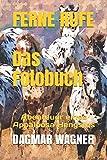 FERNE RUFE  Das Fotobuch: Abenteuer eines Appaloosa Hengstes (German Edition)