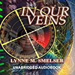 In Our Veins | Lynne M. Smelser