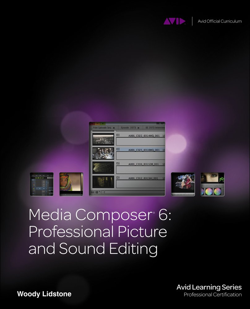 Media Composer 6 Professional Picture And Sound Editing Avid