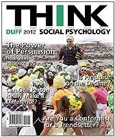 THINK Social Psychology 2012 Edition