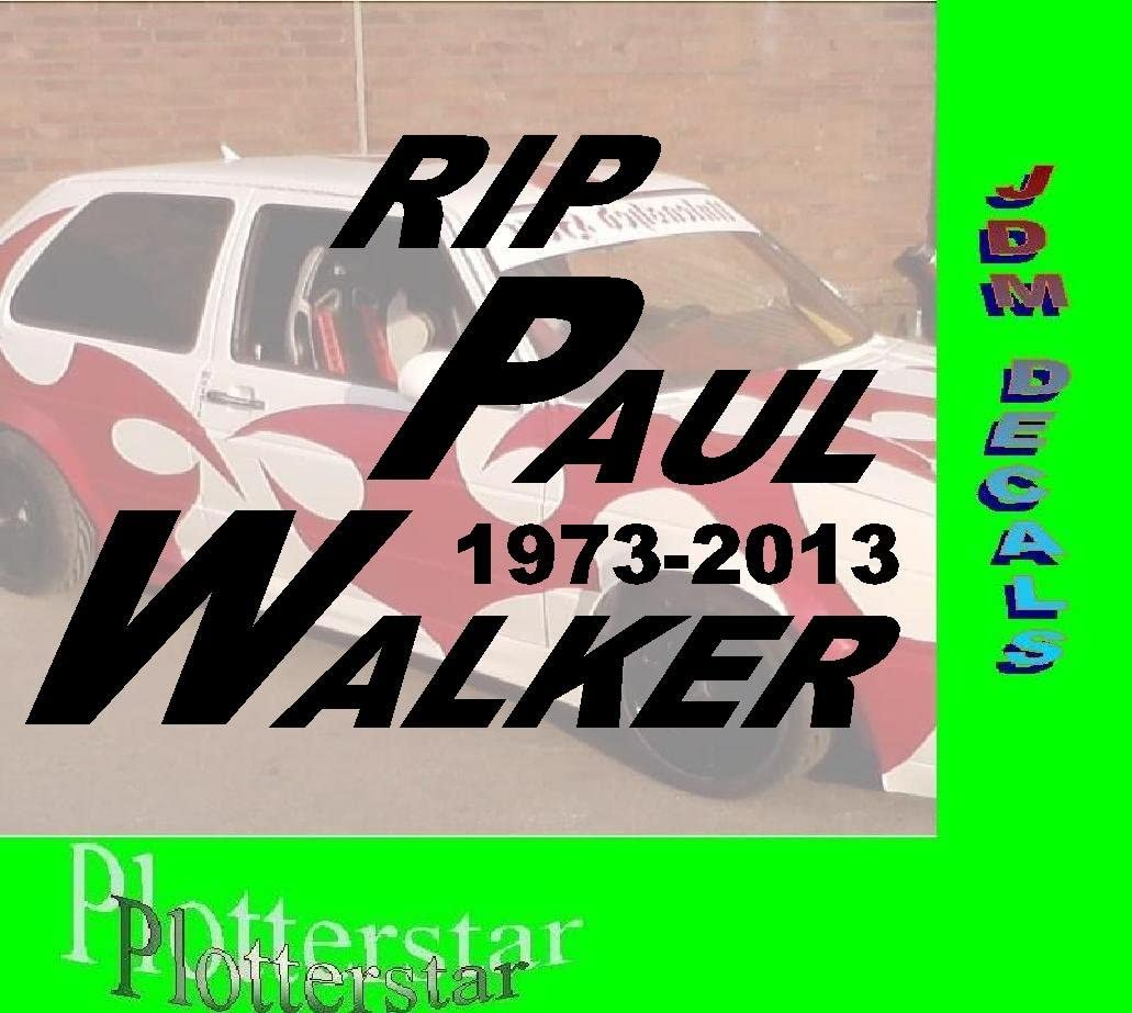 Rip Paul Walker Fast and the adhesivos: Amazon.es: Coche y moto