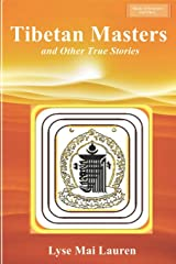 Tibetan Masters and other True Stories (Shades of Awareness) Paperback