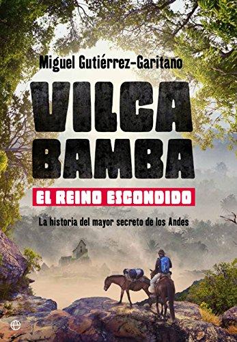 Amazon.com: Vilcabamba. El reino escondido (Historia ...