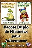 Pacote Duplo de Histórias para Adormecer (Portuguese Edition)