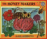 The Honey Makers, Gail Gibbons, 0688175317