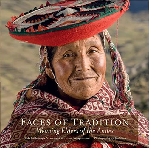 Faces Of Tradition: Weaving Elders Of The Andes Epub Descargar