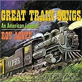 Great Train Songs: An American Legend