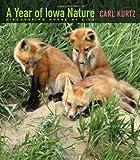 A Year of Iowa Nature, Carl Kurtz, 1609382404