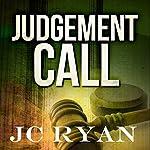 Judgment Call: The Exonerated, Volume 1 | JC Ryan