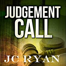 Judgment Call: The Exonerated, Volume 1 Audiobook by JC Ryan Narrated by Rhett Samuel Price