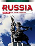 Russia 1855-1991: From Tsars to Commissars (Oxford Advanced History)