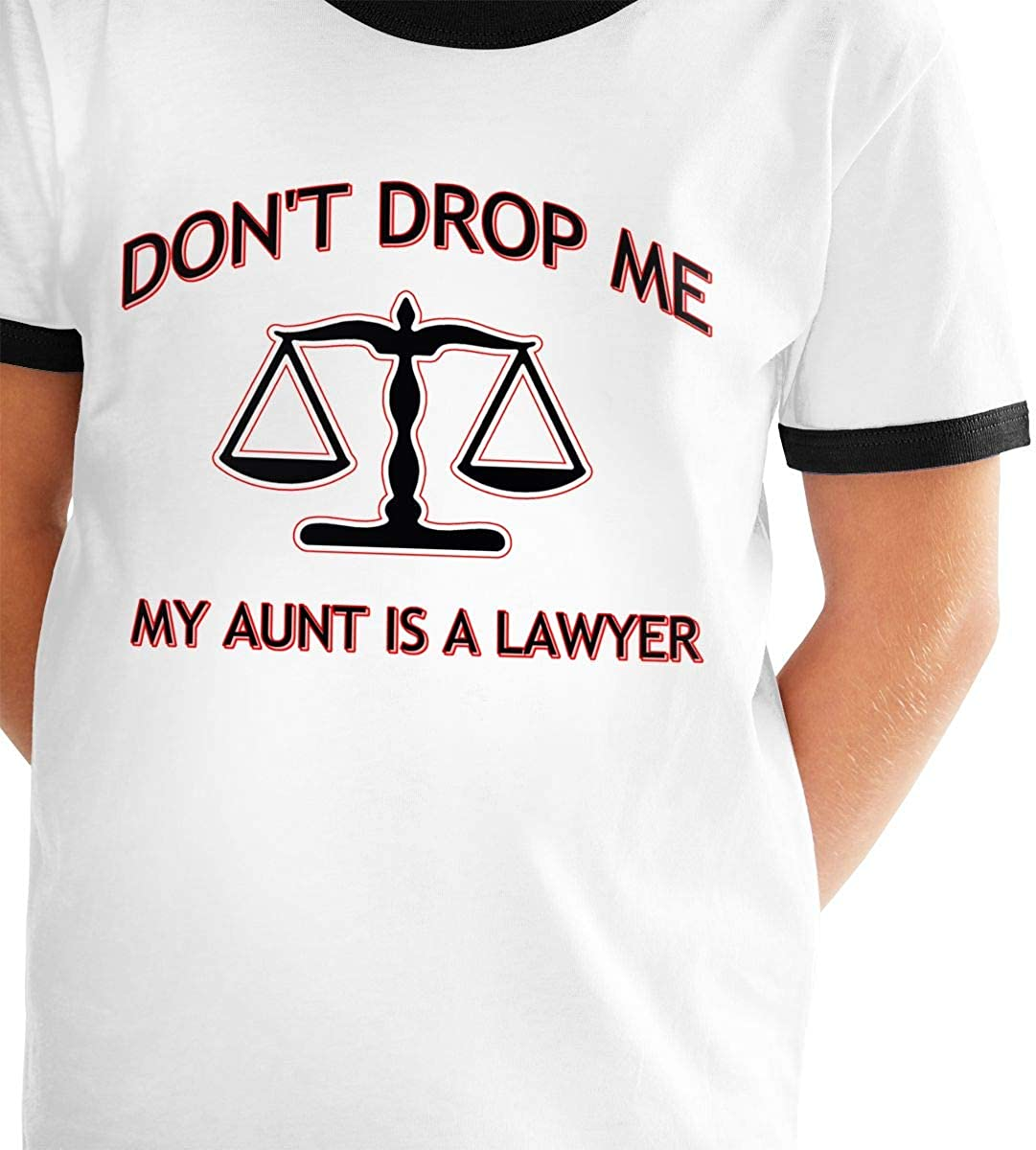 Dont Drop Me My Aunt is A Lawyer Unisex Childrens Short Sleeve T-Shirt Kids Or Little Boys and Girls