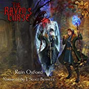 The Raven's Curse: The Sorcerer's Saga, Book 3 | Rain Oxford