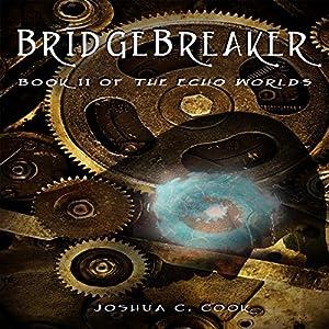 Bridgebreaker Audiobook