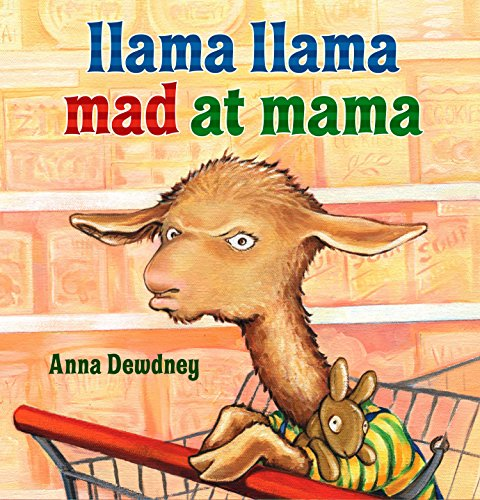 - Llama Llama Mad at Mama