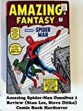 Review: Amazing Spider-Man Omnibus 1 Review (Stan Lee, Steve Ditko) Comic Book Hardcover