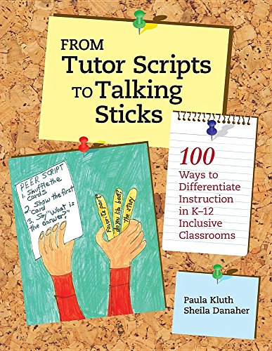From Tutor Scripts to Talking Sticks: 100 Ways to Differentiate Instruction in K - 12 Classrooms