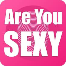 Are You Sexy?