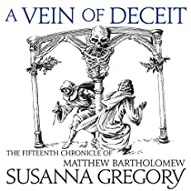A VEIN OF DECEIT: THE FIFTEENTH CHRONICLE OF MATTHEW BARTHOLOMEW