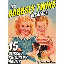 The Bobbsey Twins MEGAPACK ®: 15 Classic Children's Novels