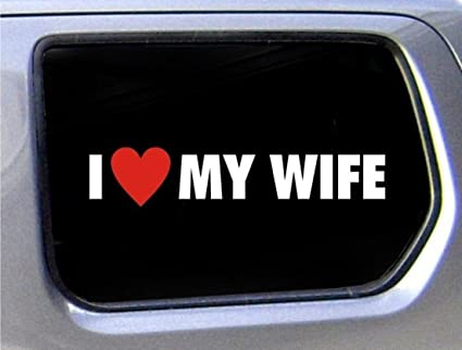 Vinyl Funny I Love My Wife Car Stickers Mom Family Married Decal