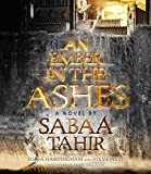 An Ember in the Ashes by Sabaa Tahir (2015-04-28)