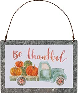 Primitives by Kathy PBK Fall Decor - Small Tin Ornament Sign Be Thankful