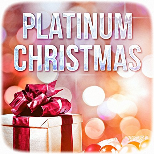 Platinum Christmas (Best of Christmas Music) (Best Pop The Christmas Songs)