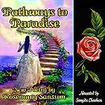 Pathways to Paradise | Rosemary Sansum