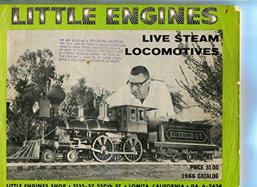- Little Engines. Live Steam Locomotives. 1966 Catalog