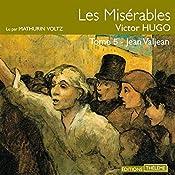 Les Misérables : Jean Valjean (Les Misérables 5) | Victor Hugo
